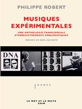 Musiques Expérimentales de Philippe Robert